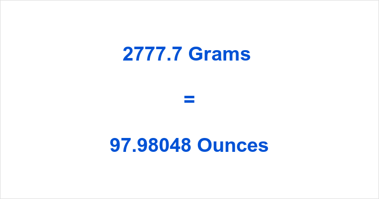 2777.7 Grams to Ounces