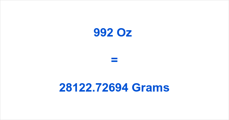 992 Oz in Grams